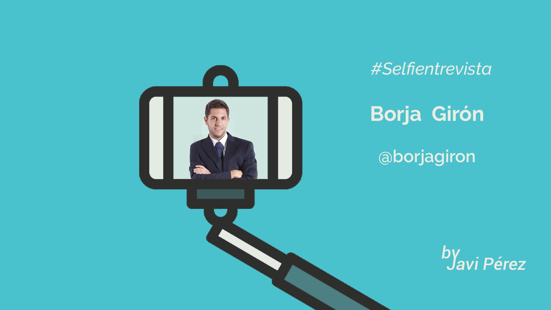 selfie entrevista Borja Giron